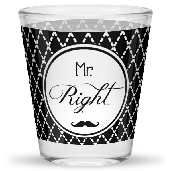 Schnapsglas »Mr. Right«